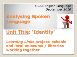 Analysing Spoken Language Unit: `Identity` Learning Links project