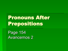 Unidad 3 Lección 1: Pronouns After Prepositions