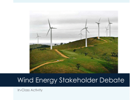 Wind Energy Stakeholder Debate