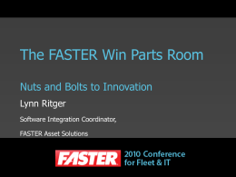 The FASTER Win Parts Room Nuts and Bolts to Innovation