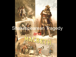 Shakespearean Tragedy and Macbeth