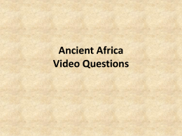 Ancient Africa-Video Questions KEY