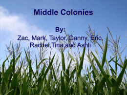 "Middle Colonies - ""One Room Schoolhouse""."