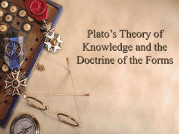 Plato`s Theory of Knowledge and the Doctrine of the Forms