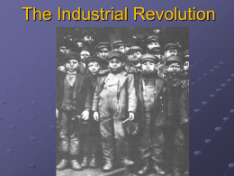 The Industrial Revolution - Teacher Kirk
