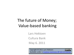 The future of Money (and Banking?)
