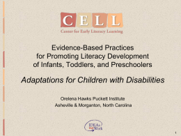 Adaptations PPT - Center for Early literacy Learning