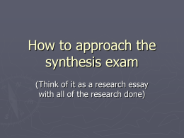 How to approach the synthesis exam
