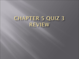 Chapter 5 Quiz 3 review