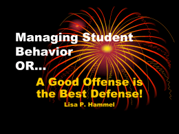 Managing Student Behavior OR…