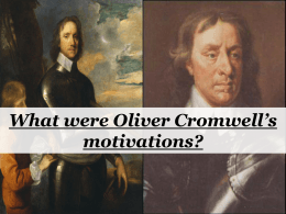 What were Oliver Cromwell`s motivations?