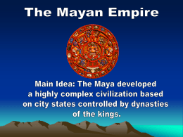 Maya Powerpoint - Mr. Kazmark.com