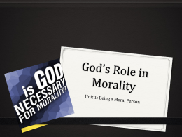 God`s Role in Morality