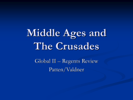 Regents_Review_files/Middle Ages and The Crusades