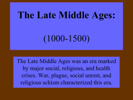 The Late Middle Ages: Social and Political Breakdown (1300