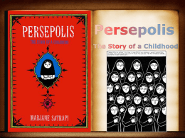 Persepolis The Story of a Childhood by: Marjane Satrapi