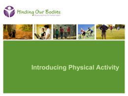 Introducing Physical Activity