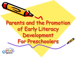 Promoting Early Literacy Development
