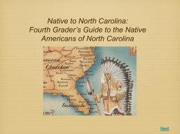 Fourth Grader`s Guide to the Native Americans of North Carolina Next
