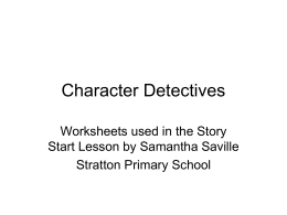 Character detectives (Powerpoint 105 Kb)