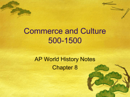 Commerce and Culture 500-1500