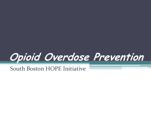 Opioid Overdose Prevention - South Boston Hope & Recovery