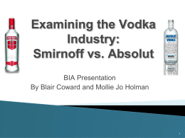 Brand in Action Smirnoff Absolut Campaign Analysis