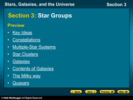 Stars, Galaxies, and the Universe Section 3 Stars, Galaxies, and the