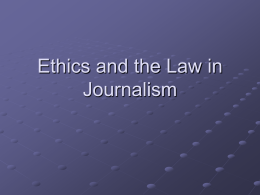 Ethics and the Law in Journalism