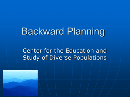 Brief Backward Planning - Center for the Education and Study of
