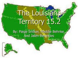 The Louisiana Territory 15.2