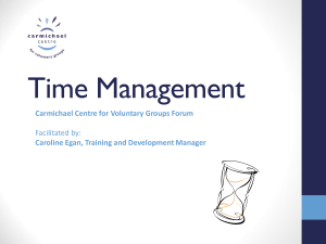 Time Management April 12 Forum - Carmichael Centre for Voluntary