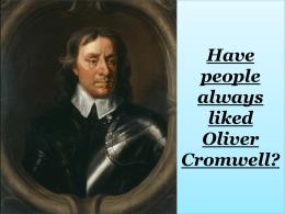 Extension - Have people always liked Oliver Cromwell
