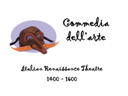 Commedia dell`arte - Valley View High School