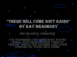 """There Will Come Soft Rain"" by Ray Bradbury"