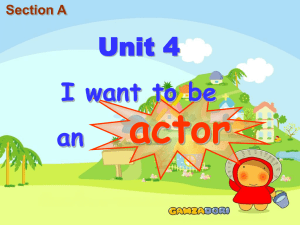 Unit4 I want to be an actor