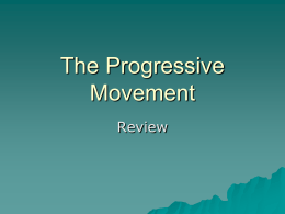The Progressive Movement Review