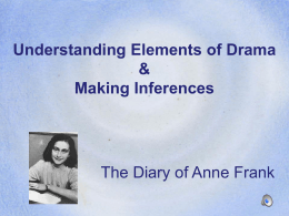 Elements of Drama, Making Inferences & The Diary of Anne Frank