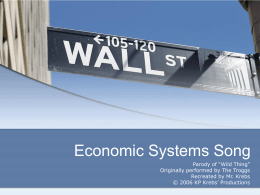 Economic Systems Song - Teaching American History