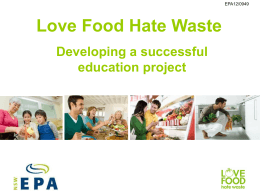 developing educational projects for Love Food Hate