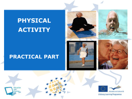 HOW TO CHANGE THE PHYSICAL ACTIVITY? (5 minutes)