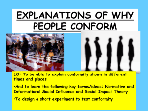 EXPLANATIONS OF WHY PEOPLE CONFORM