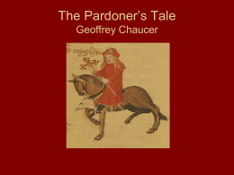 """a story of irony and hypocrisy in the pardoners tale by geoffrey chaucer Rhetoric of hypocrisy: the pardoner's reproduction in his geoffrey chaucer ground against which his tale should be reader """"hypocrisy"""" in my usage."""