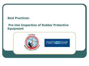Pre-Use of Rubberprotective Equipment
