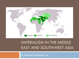 Imperialism in the Middle East and Southwest Asia PowerPoint