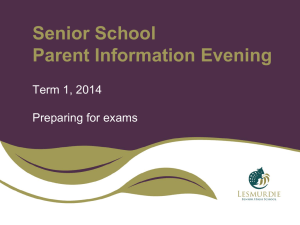 Senior School Parent Information Evening 1 – Part 2 Examination