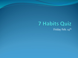 7 Habits Quiz - Leo Hayes High School
