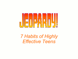 7 Habits - Jeopardy
