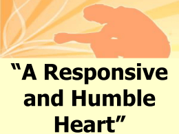 A Responsive and Humble Heart - New Berlin Free Methodist Church