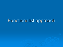 Functionalist approach - (Moodle)